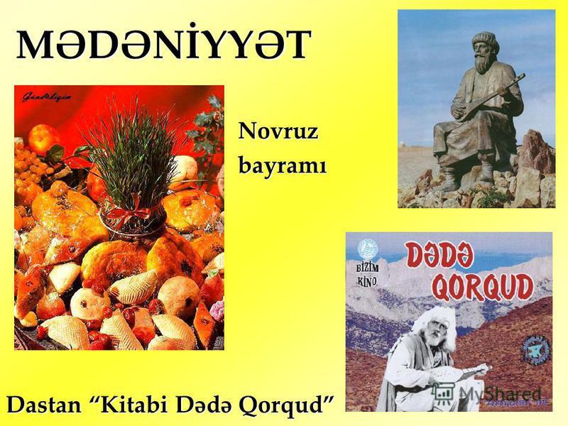 MƏDƏNİYYƏT Dastan Kitabi Dədə Qorqud Novruzbayramı