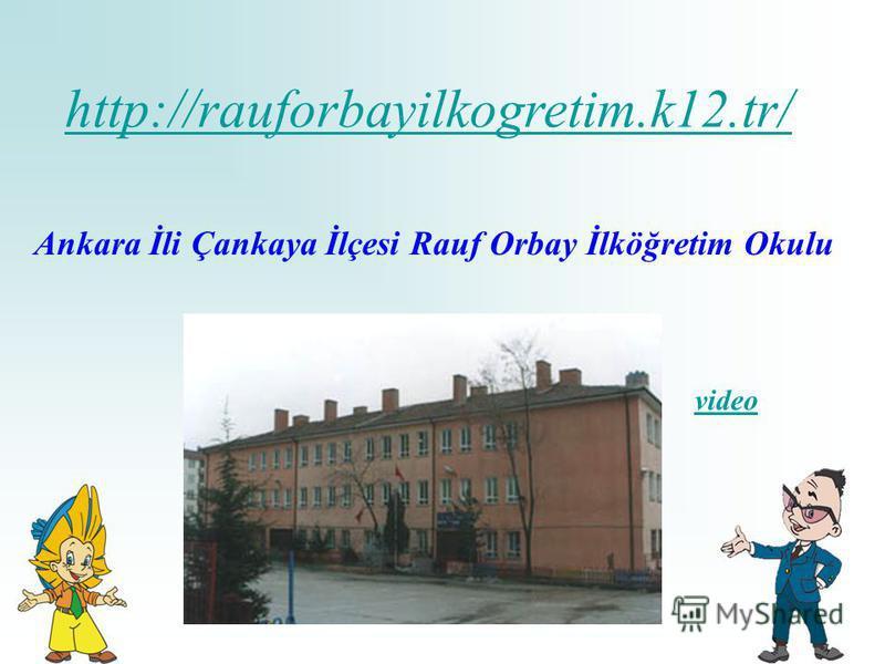 http://rauforbayilkogretim.k12.tr/ Ankara İli Çankaya İlçesi Rauf Orbay İlköğretim Okulu video