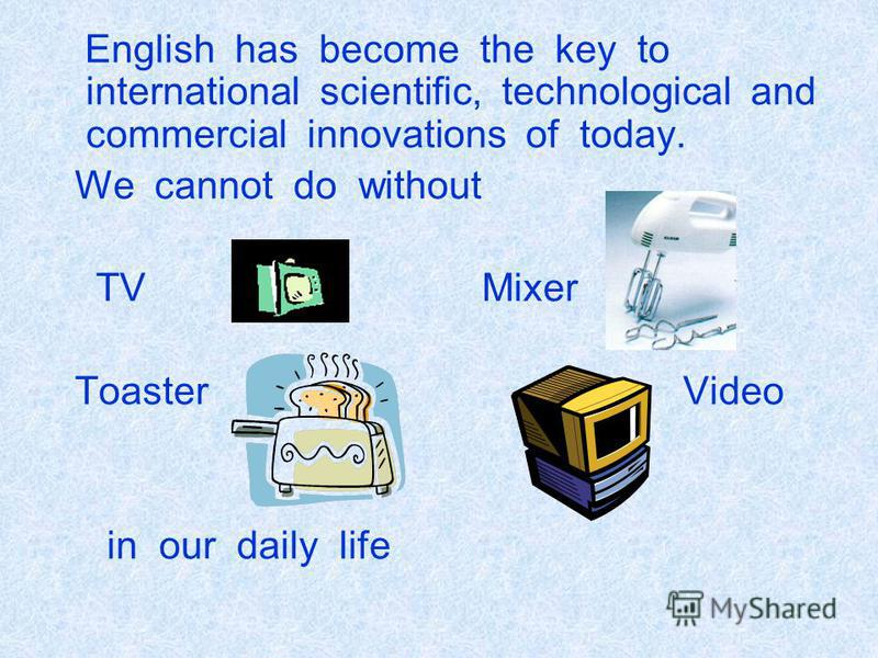 English and World Famous Inventions English and Meals English in the Streets of our Towns English and Teenagers