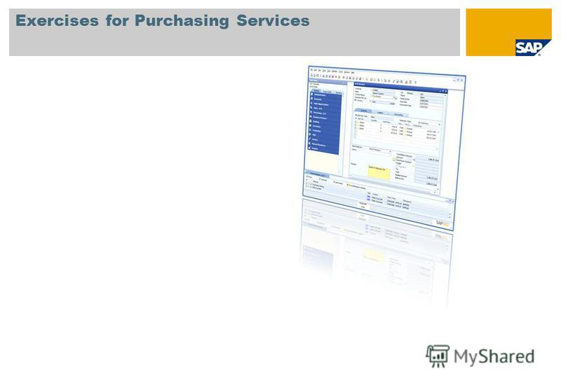 Exercises for Purchasing Services