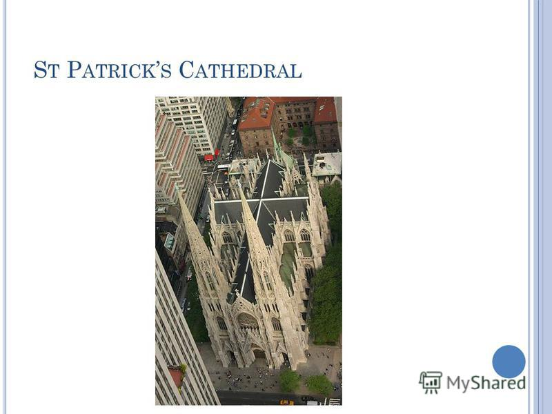 S T P ATRICK S C ATHEDRAL