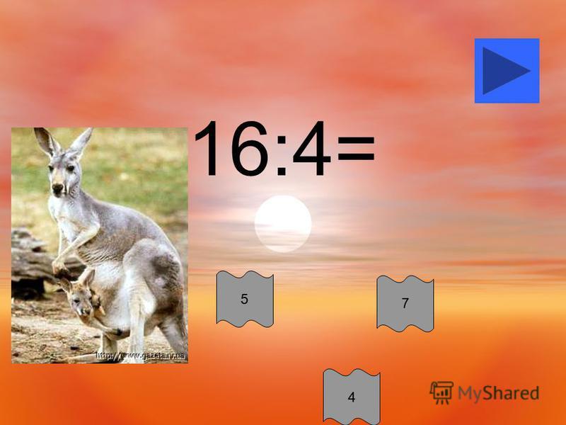 16:4= 5 4 7