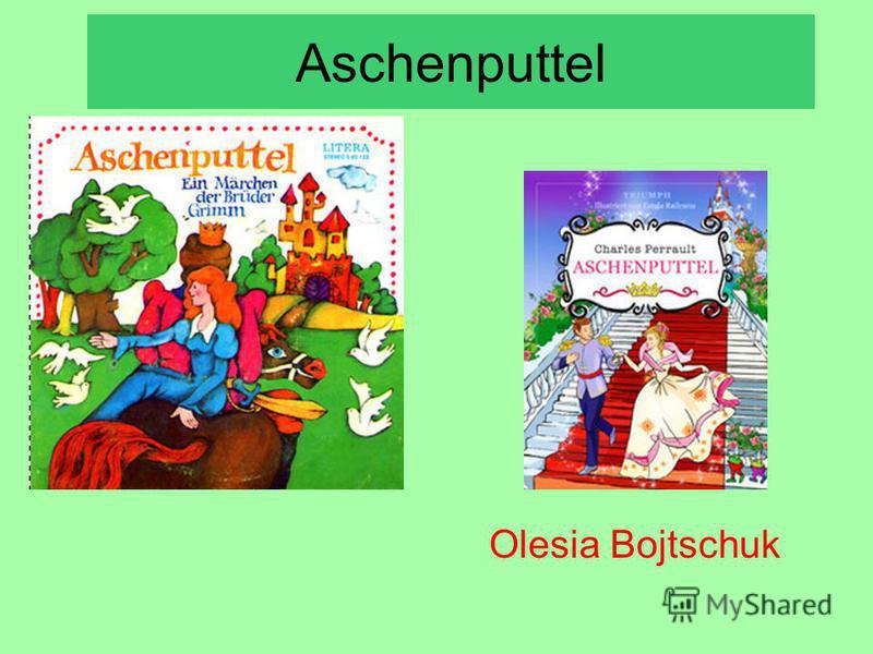 Aschenputtel Olesia Bojtschuk