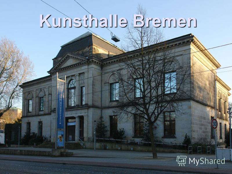 Kunsthalle Bremen Kunsthalle Bremen