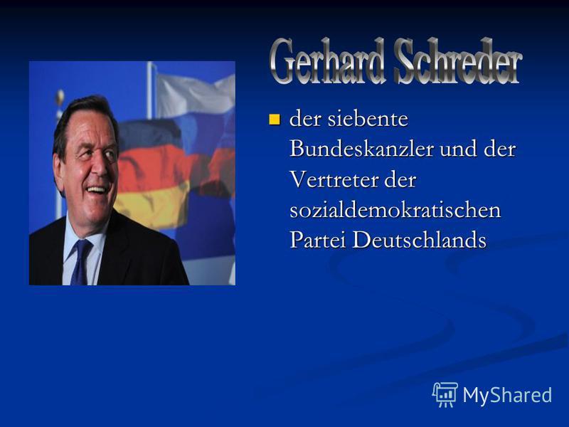 der siebente Bundeskanzler und der Vertreter der sozialdemokratischen Partei Deutschlands der siebente Bundeskanzler und der Vertreter der sozialdemokratischen Partei Deutschlands