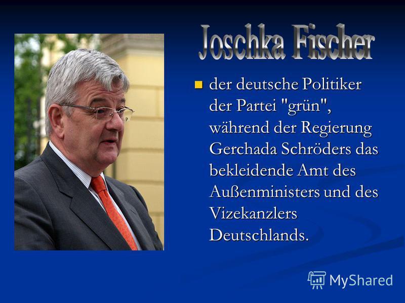 der deutsche Politiker der Partei