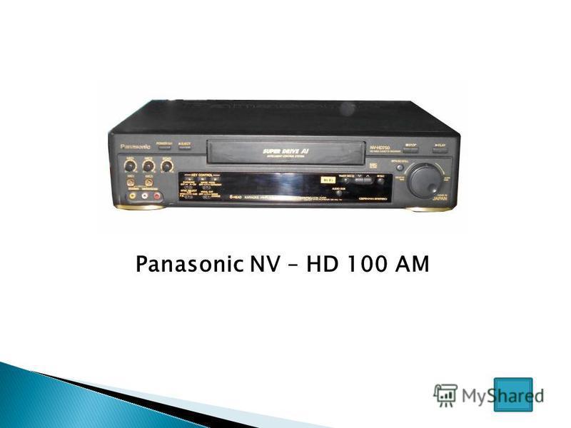 Panasonic NV – HD 100 AM
