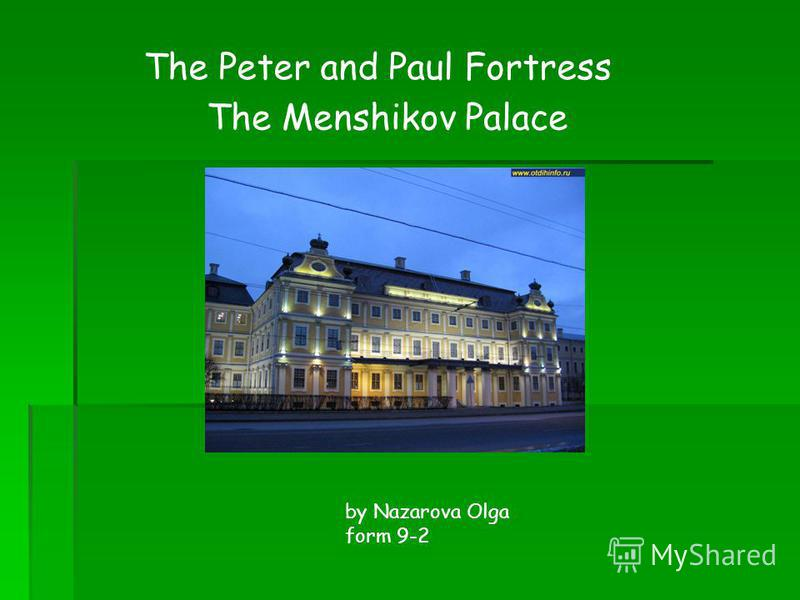 The Peter and Paul Fortress The Menshikov Palace by Nazarova Olga form 9-2