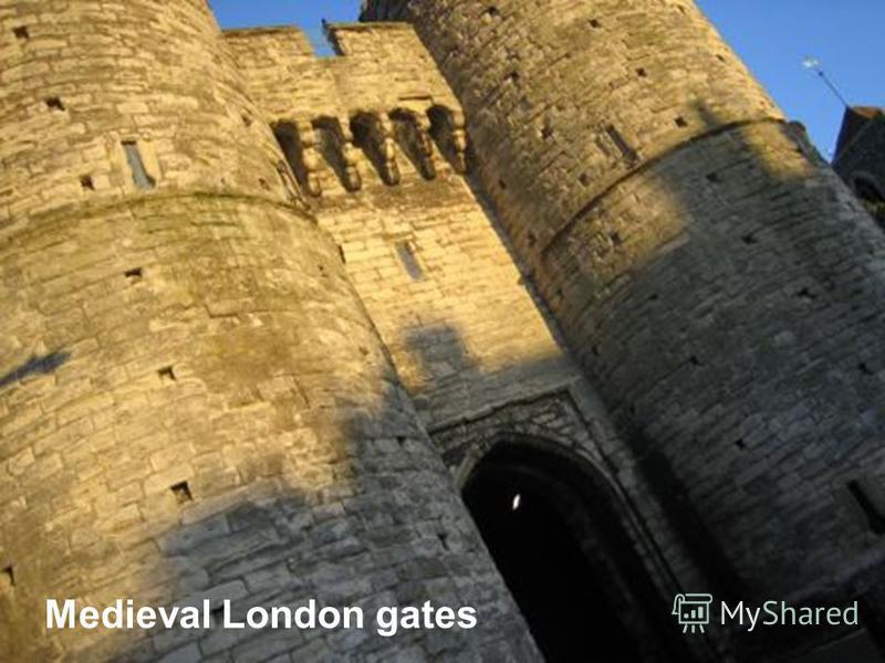 Medieval London gates