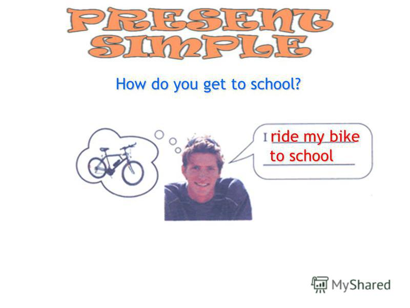 ride my bike to school
