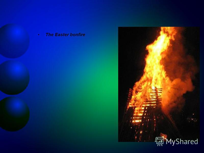 The Easter bonfire