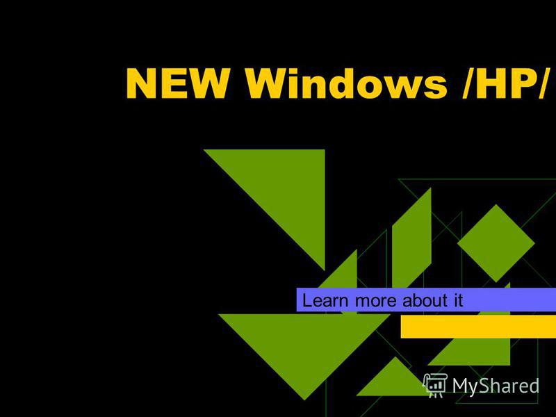 NEW Windows /HP/ Learn more about it