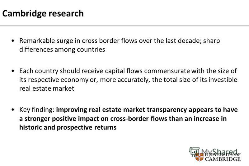 Remarkable surge in cross border flows over the last decade; sharp differences among countries Each country should receive capital flows commensurate with the size of its respective economy or, more accurately, the total size of its investible real e