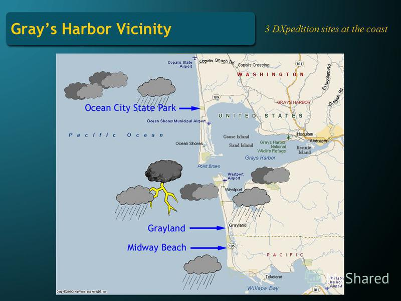 Grays Harbor Vicinity 3 DXpedition sites at the coast