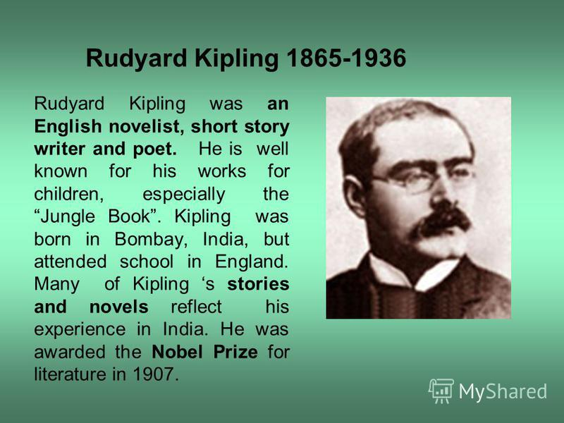 a description of rudyard kipling who is remembered mostly as a childrens author Books by rudyard kipling chiefly remembered for his celebration of nobel prize-winning author rudyard kipling set his final and most famous.