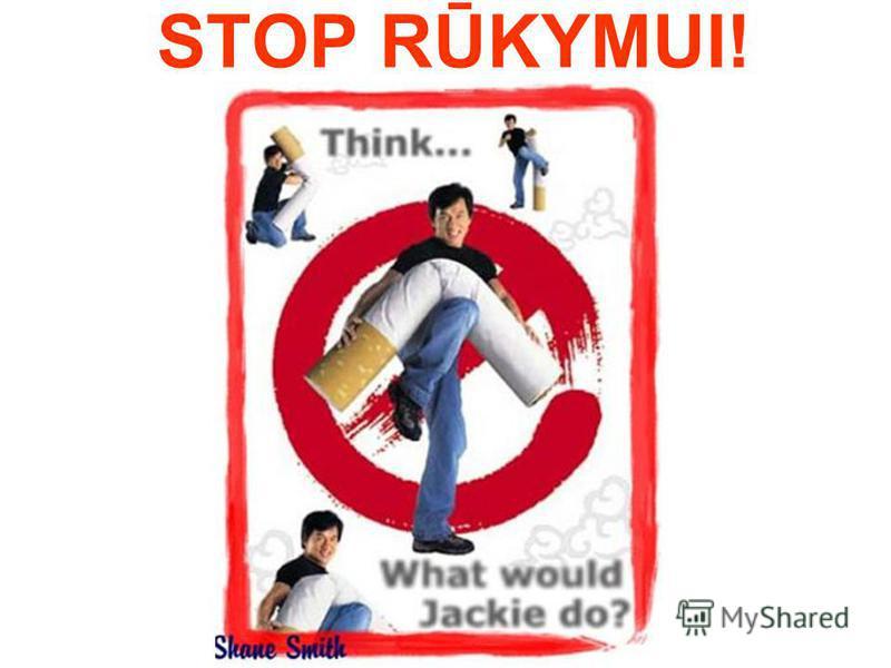 STOP RŪKYMUI!