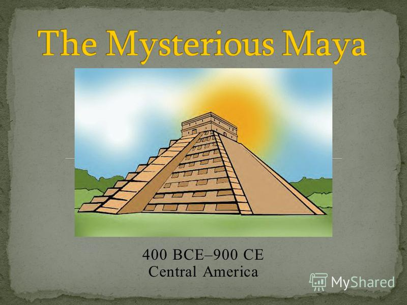 400 BCE–900 CE Central America