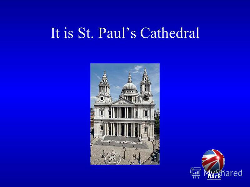 It is St. Pauls Cathedral Back