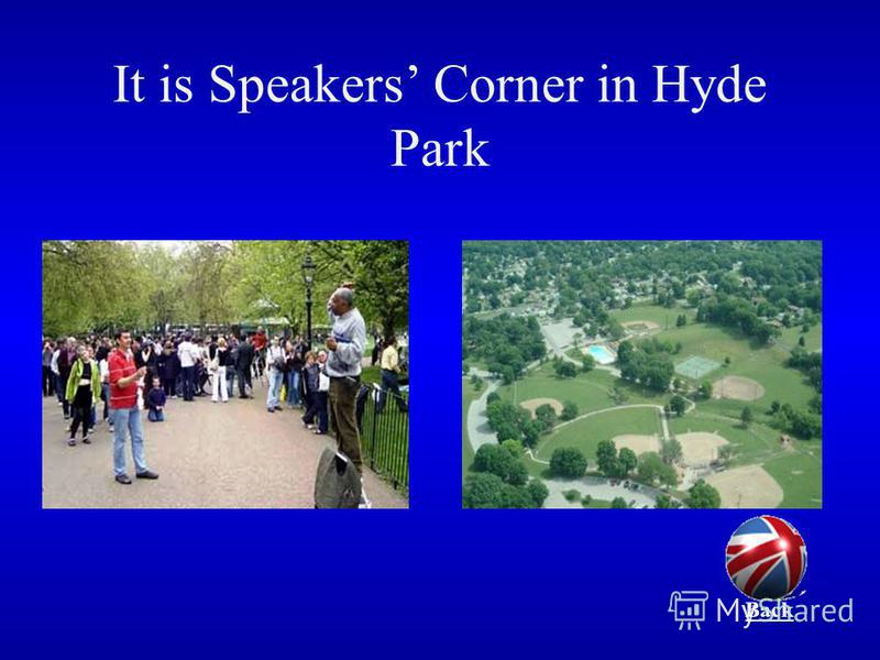 It is Speakers Corner in Hyde Park Back