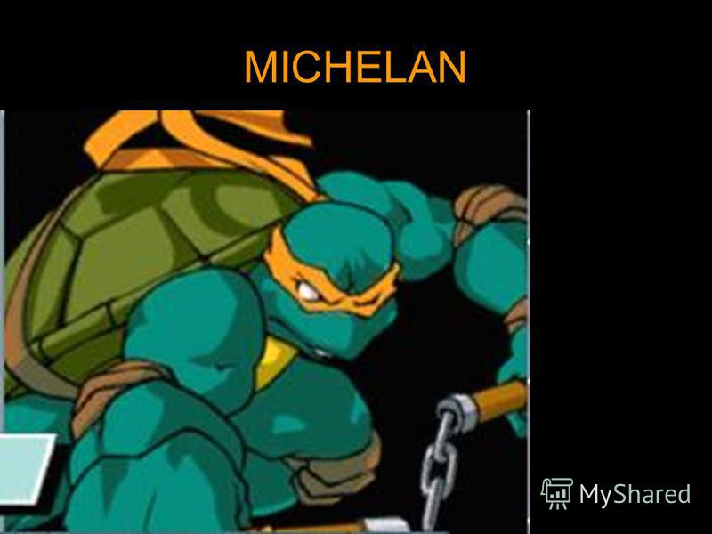 MICHELAN