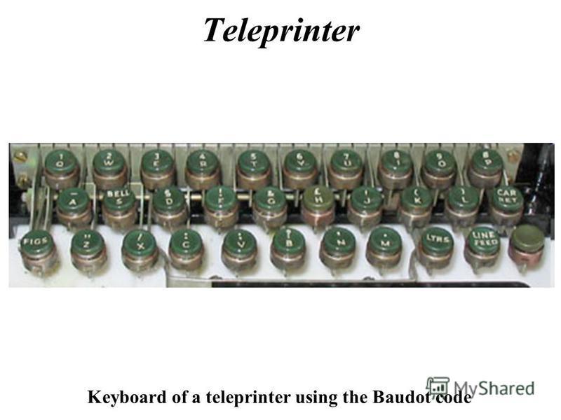 Teleprinter Keyboard of a teleprinter using the Baudot code
