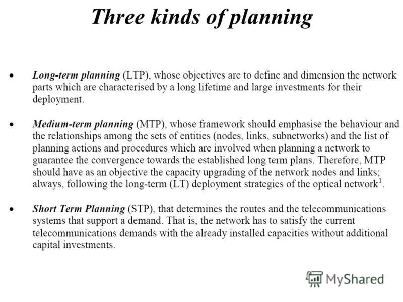 Three kinds of planning