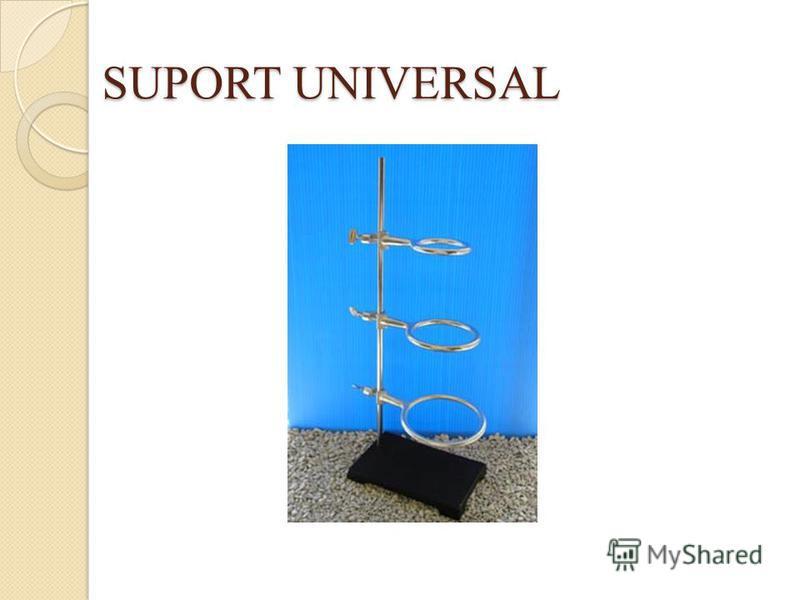 SUPORT UNIVERSAL