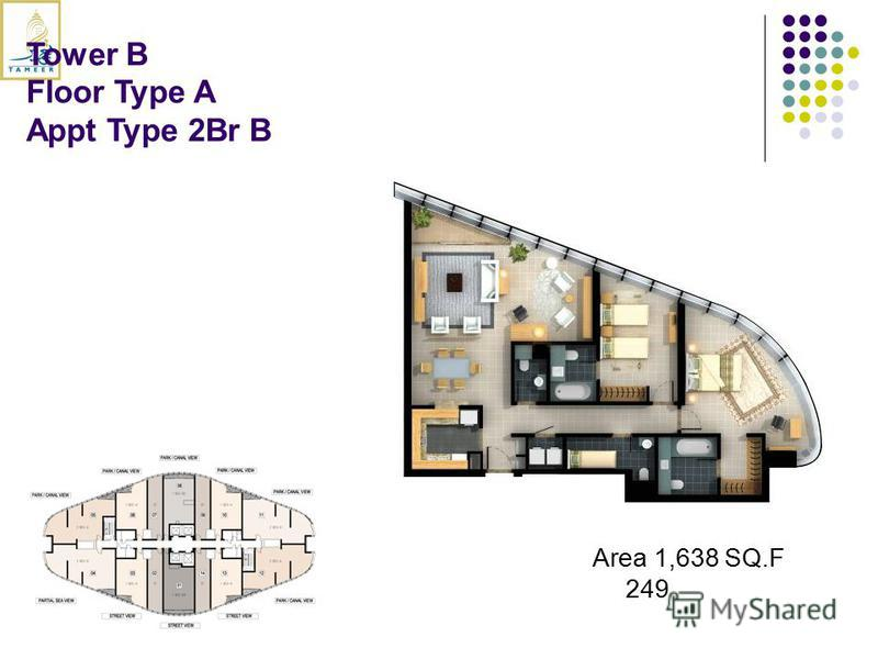 Tower B Floor Type A Appt Type 2Br B Area 1,638 SQ.F 249