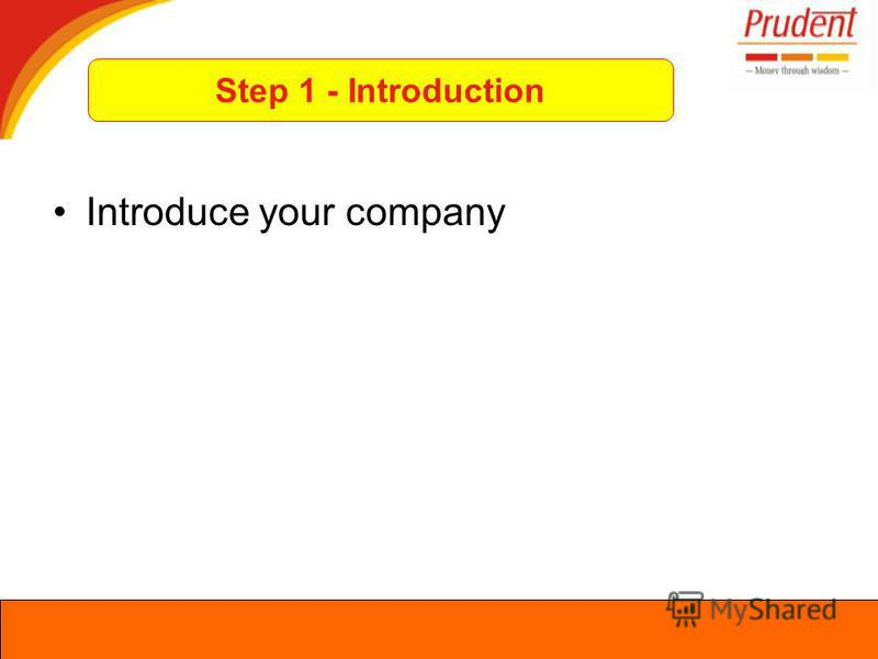Introduce your company Step 1 - Introduction