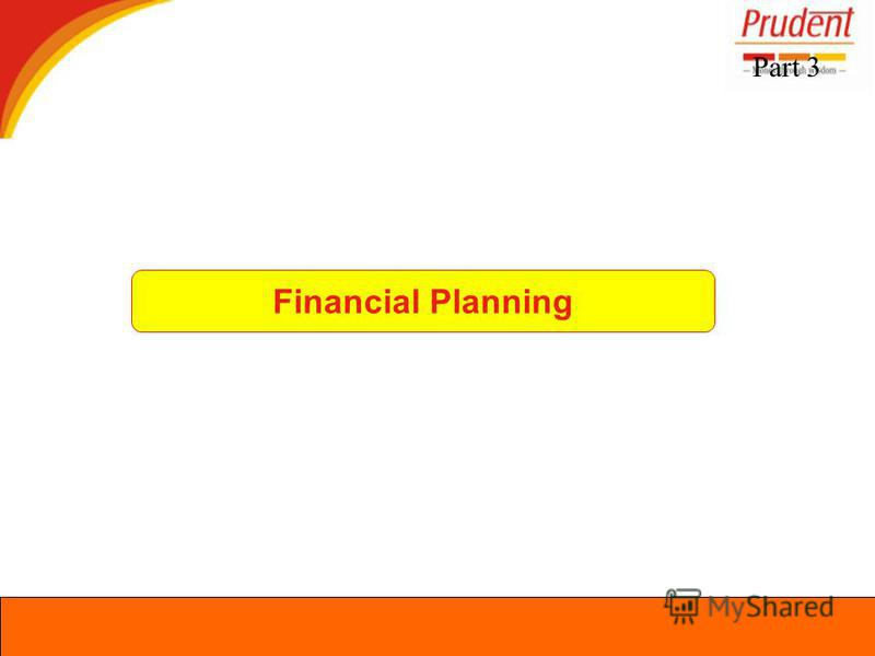 Part 3 Financial Planning