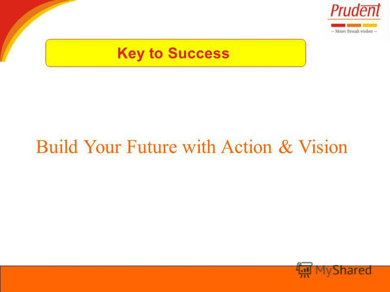 Build Your Future with Action & Vision Key to Success