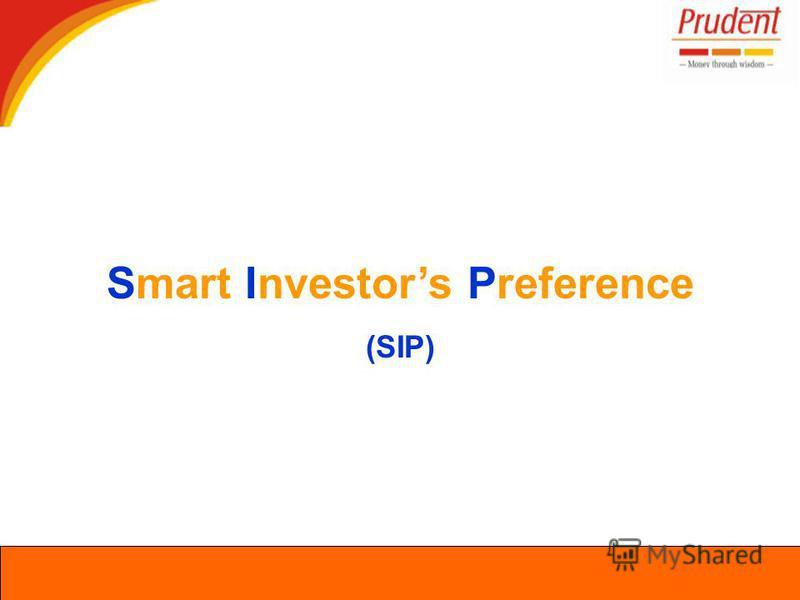 Smart Investors Preference (SIP)