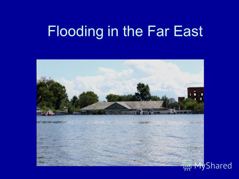 Flooding in the Far East