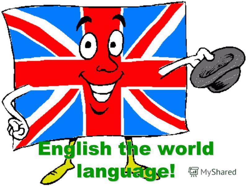 English the world language!