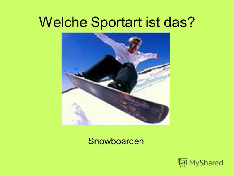 Welche Sportart ist das? Snowboarden