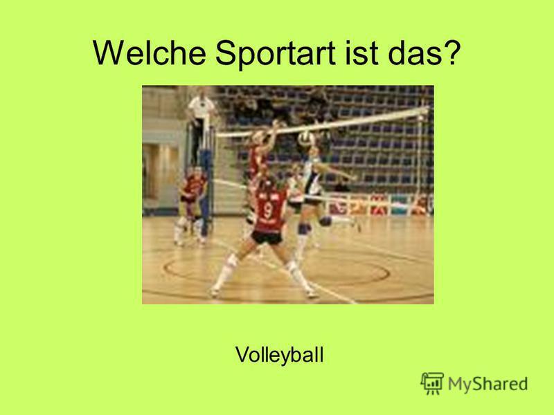 Welche Sportart ist das? Volleyball