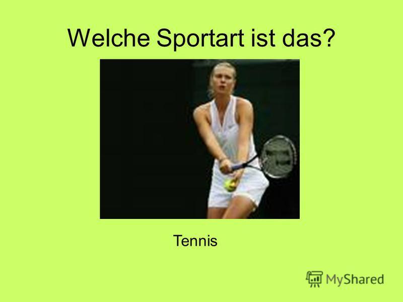 Welche Sportart ist das? Tennis
