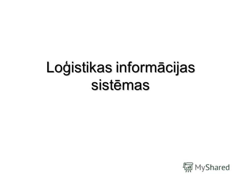 Loģistikas informācijas sistēmas