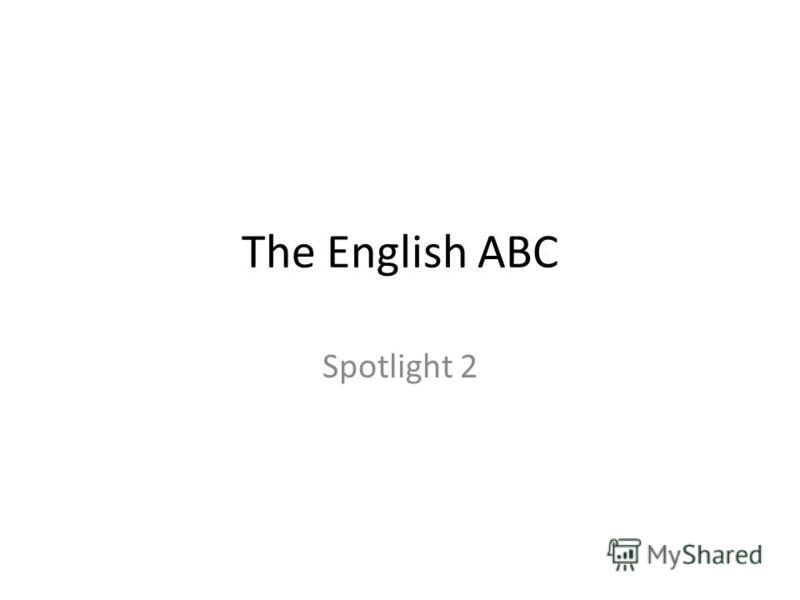 The English ABC Spotlight 2