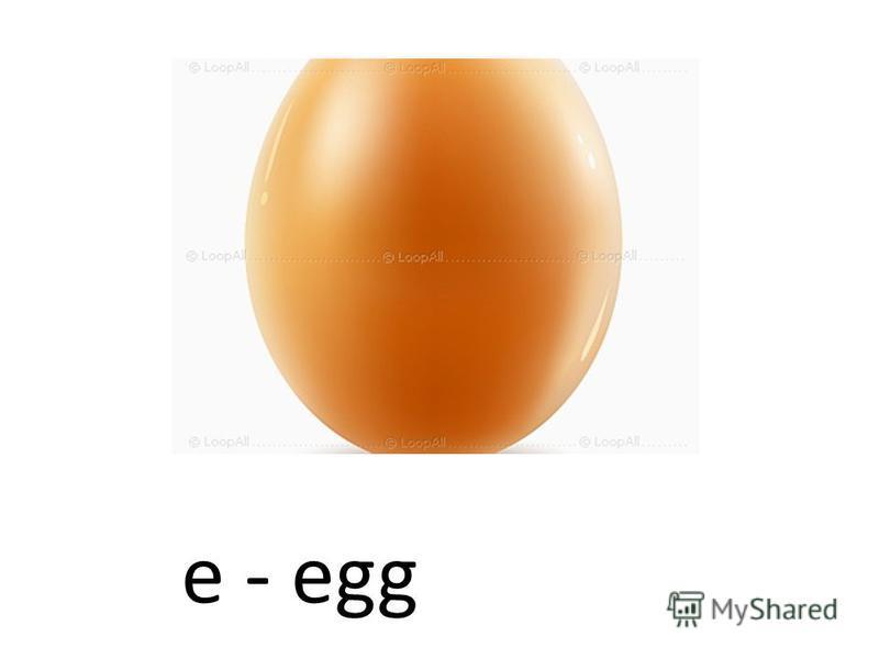 e - egg