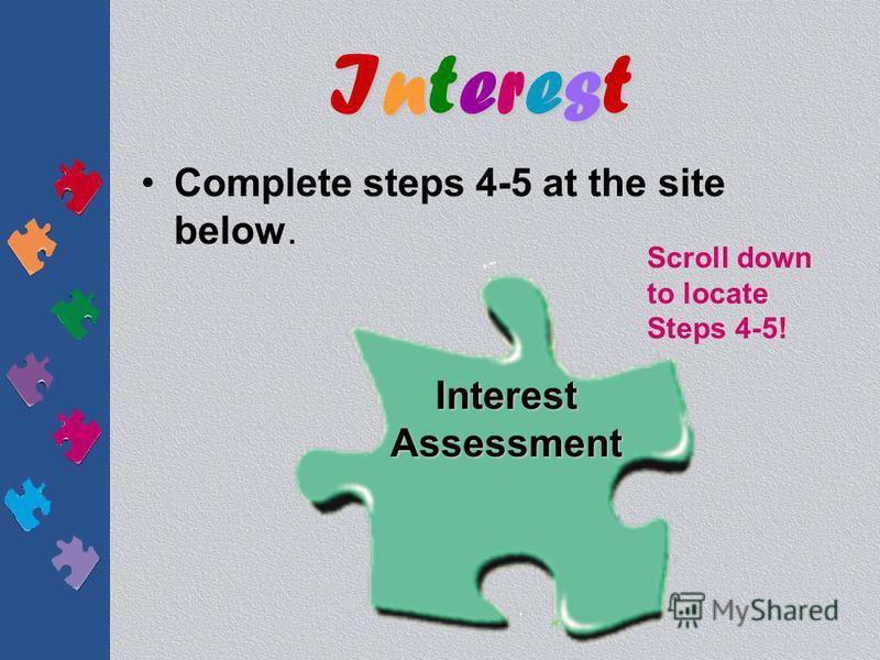 InterestInterestInterestInterest Print and complete the Interest Assessment below. Interest Assessment