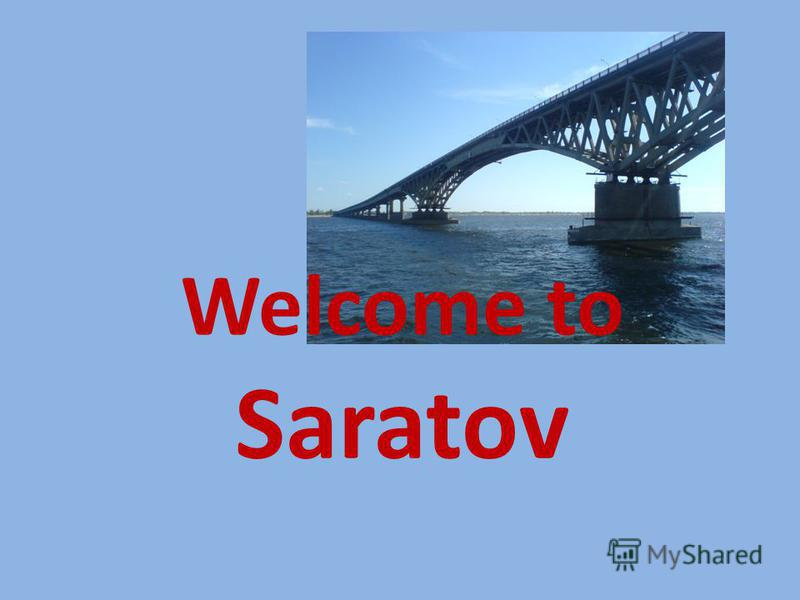 Welcome to Saratov