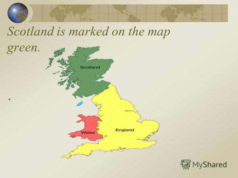 Scotland is marked on the map green..
