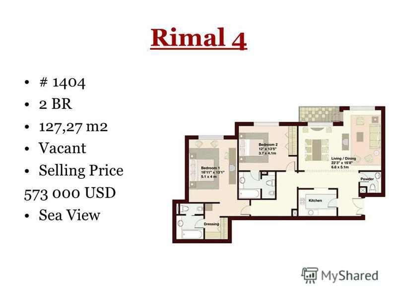 Rimal 4 # 1404 2 BR 127,27 m2 Vacant Selling Price 573 000 USD Sea View