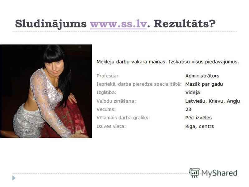 Sludinājums www.ss.lv. Rezultāts?www.ss.lv