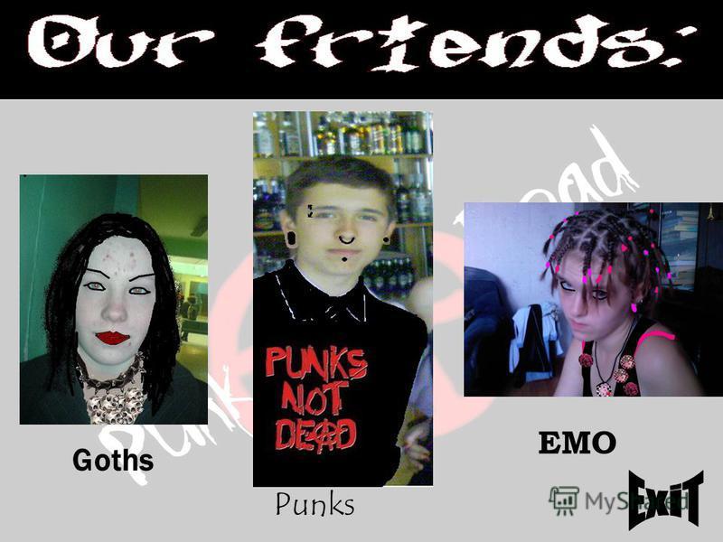 Goths EMO Punks