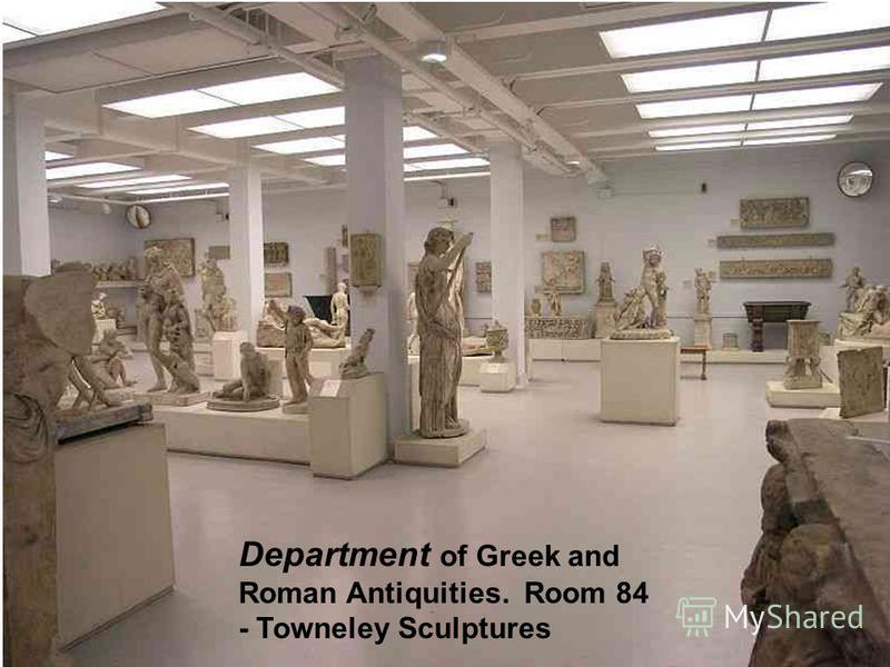 Department of Greek and Roman Antiquities. Room 84 - Towneley Sculptures