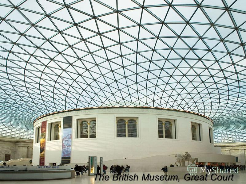 . The British Museum, Great Court