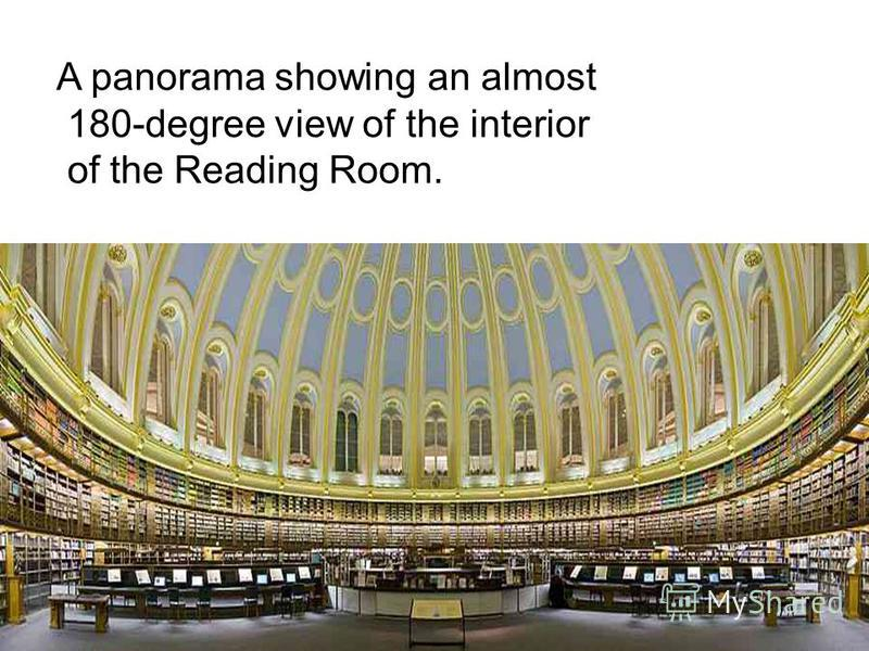 A panorama showing an almost 180-degree view of the interior of the Reading Room.
