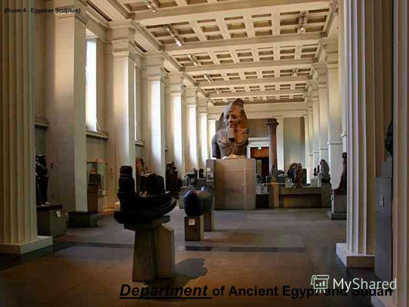 , (Room 4 - Egyptian Sculpture) Department of Ancient Egypt and Sudan